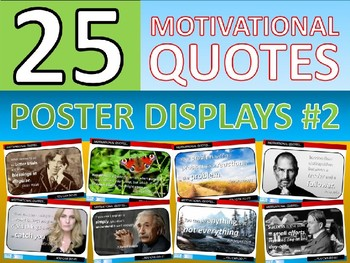 25 x Motivational Famous Quotes #2 Posters for Classroom Display or Handouts