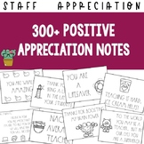 300+ Positive Year-Round Staff Appreciation Notes