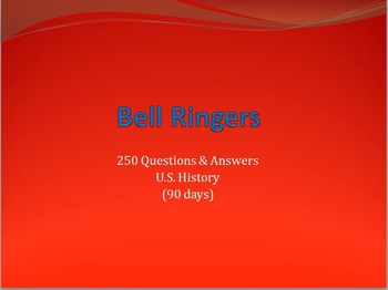 250 U.S. History bell ringer Q and A slideshow
