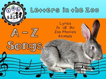 26 A - Z Songs and Finger plays aligned with ZooPhonics