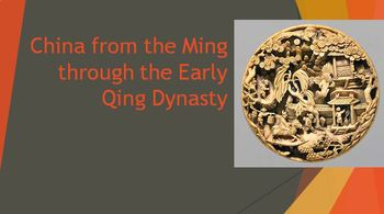 26. China from the Ming through the Early Qing Dynasty