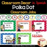 26  Classroom Jobs In Spanish/Ayudantes del Salón  {Editable}