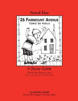 26 Fairmont Avenue - Novel-Ties Study Guide