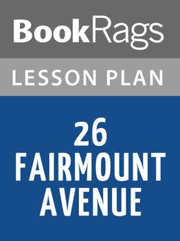 26 Fairmount Avenue Lesson Plans