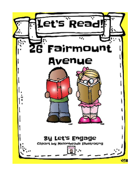 26 Fairmount Avenue: Let's Read!  (Reading Response Packet GR Level N)