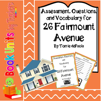 26 Fairmount Avenue by Tomie dePaola Questions, Test, and Vocabulary