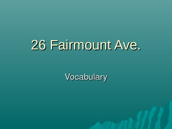 26 Fairmount Avenue Vocabulary for every chapter