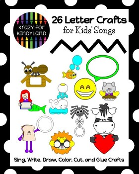 26 Letter Crafts with Drawing and Writing, Connected to Songs and Rhymes