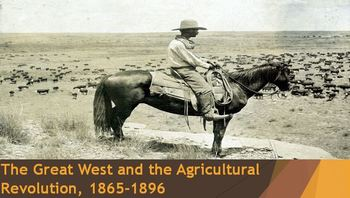 26. The Great West and the Agricultural Revolution, 1865-1896