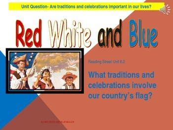2.6.2 2nd Grade Reading Street Red White & Blue Unit 6 Week 2 pp smartboard