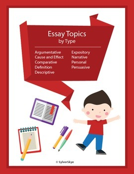 265 Essay Topics by Essay Type