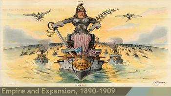 27. Empire and Expansion, 1890-1909