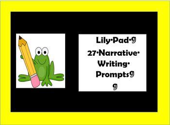 27 Narrative Writing Prompts