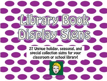 27 Unique Library Book Display Signs: Purple Polka Dots, Seasons, Holidays