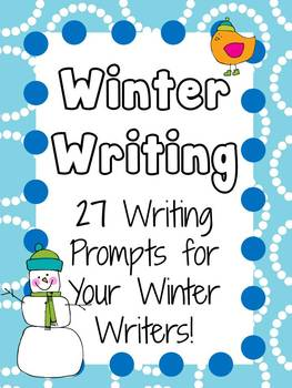 27 Winter Writing Prompts
