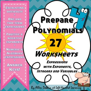 27 Worksheets Simplifying Expressions w/ exponents and integers for polynomials