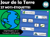 27 mots-étiquettes - JOUR DE LA TERRE (Earth Day French Word Wall)