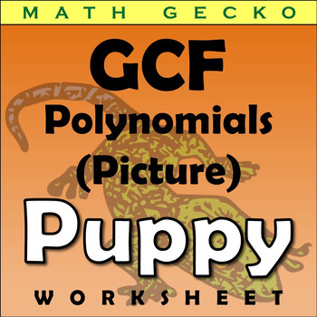 #272 - Greatest Common Factor (GCF) of Polynomials - Picture (Puppy)