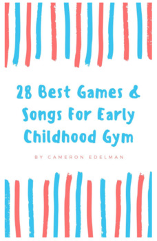 28 Best Games & Songs for Early Childhood Gym
