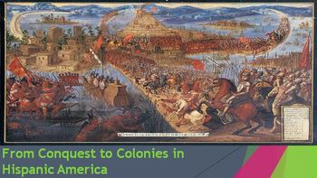 28. From Colonies to Conquest in Hispanic America