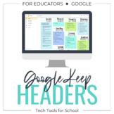 33 Google Keep Headers
