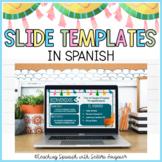 Spanish Google Slides Templates Editable - Distance Learning