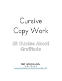 28 Quotes About Gratitude Cursive Copy Work Handwriting Practice