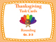28 Thanksgiving Rounding Task Cards: Round to Nearest Ten,