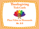 28 Thanksgiving Place Value Task Cards: Ones, Tens, Hundre