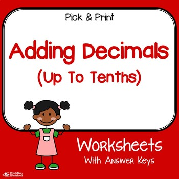 Adding Decimals Up To Tenths Worksheets