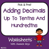 Adding Decimals To The Tenths And Hundredths Worksheets