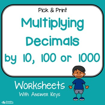 Multiplying Decimals By 10 100 Or 1000 Worksheets By Printables And