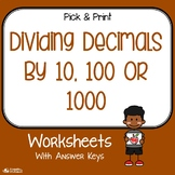 Dividing Decimals By 10, 100, 1000 Worksheets