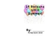 29 Balloons Until Summer!