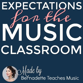 29 Classroom Expectations for the Music Classroom + Blank