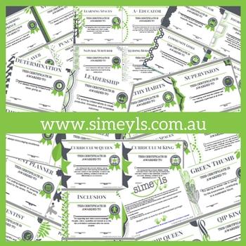 29 editable Educator Certificates. Supports EYLF &/or NQF Australia
