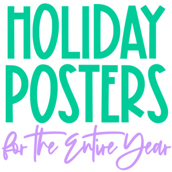 Holiday Posters for the Entire Year, Christmas, Halloween,