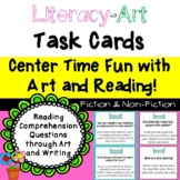 Art & Literacy Center Reading Task Cards & Prompts: Literature & Informational