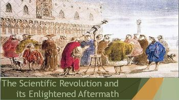 29. The Scientific Revolution and its Enlightened Aftermath