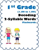 1st Gr 1.60-1.99 Decoding 2-Syllable Words (Aligned to American Reading Co IRLA)