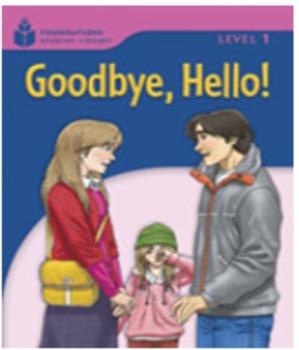 2B Goodbye, Hello! - AUDIO FILE - Decker ESL Book Study