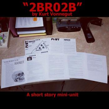 2BR02B Plot Mini-Unit (by Kurt Vonnegut)