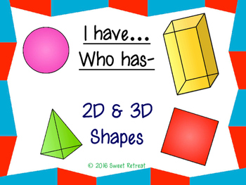 2D & 3D I Have Who Has