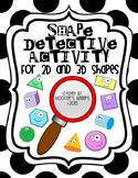 2D & 3D Shape Detective Activity / Shape Hunt