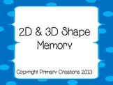 2D & 3D Shape Memory
