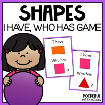 2D & 3D Shapes I Have, Who Has