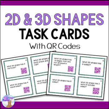 2D & 3D Shapes Task Cards with QR Codes