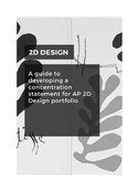 2D Design: A guide to developing a concentration statement