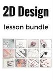 2D Design Lesson/ Rubric Package