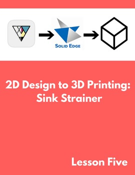 2D Design to 3D Printing: Sink Strainer